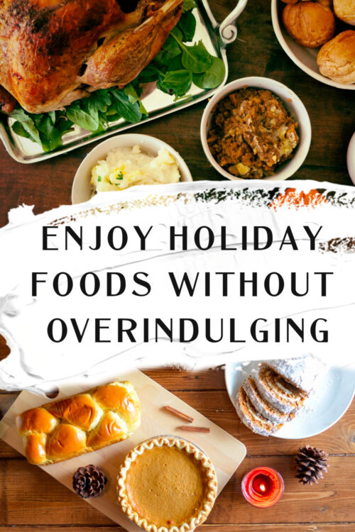 how to enjoy holiday foods without overindulging - tips from a nutrition coach