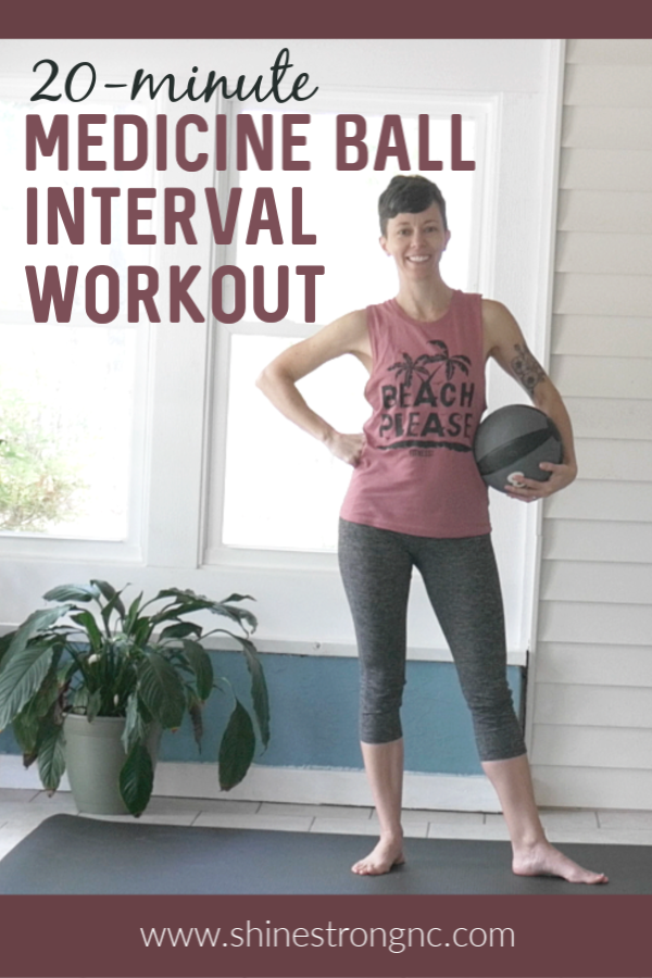 20-minute medicine ball interval workout